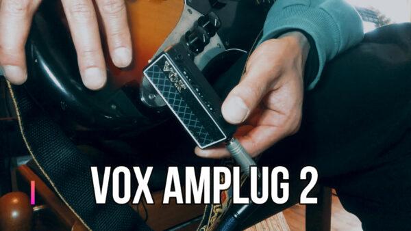 VOX amPlug 2 おすすめ ヘッドホンアンプ