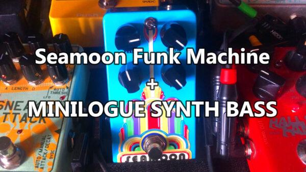 Seamoon Funk Machine + minilogue synthbass